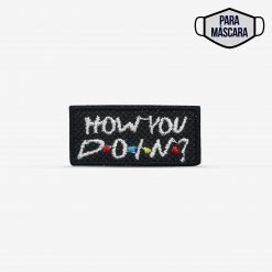 "Patch Bordado pequeno ""How you doin?"" da série friends, com termocolante 3,5x1,6cm da PATCH GANG"